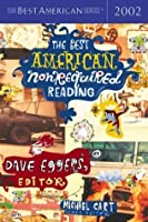 The Best American Nonrequired Reading 2002
