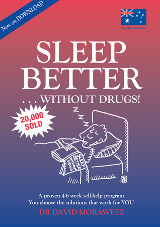Sleep Better Without Drugs: A Proven 4-6 Week Self-help Program Using Cognitive Behavioral Therapy-CBT