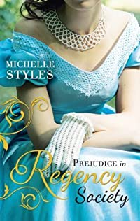Prejudice in Regency Society