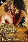 Predator's Fire by Rosanna Leo