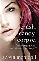 Crush. Candy. Corpse.