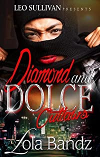 Diamond and Dolce Outlaws