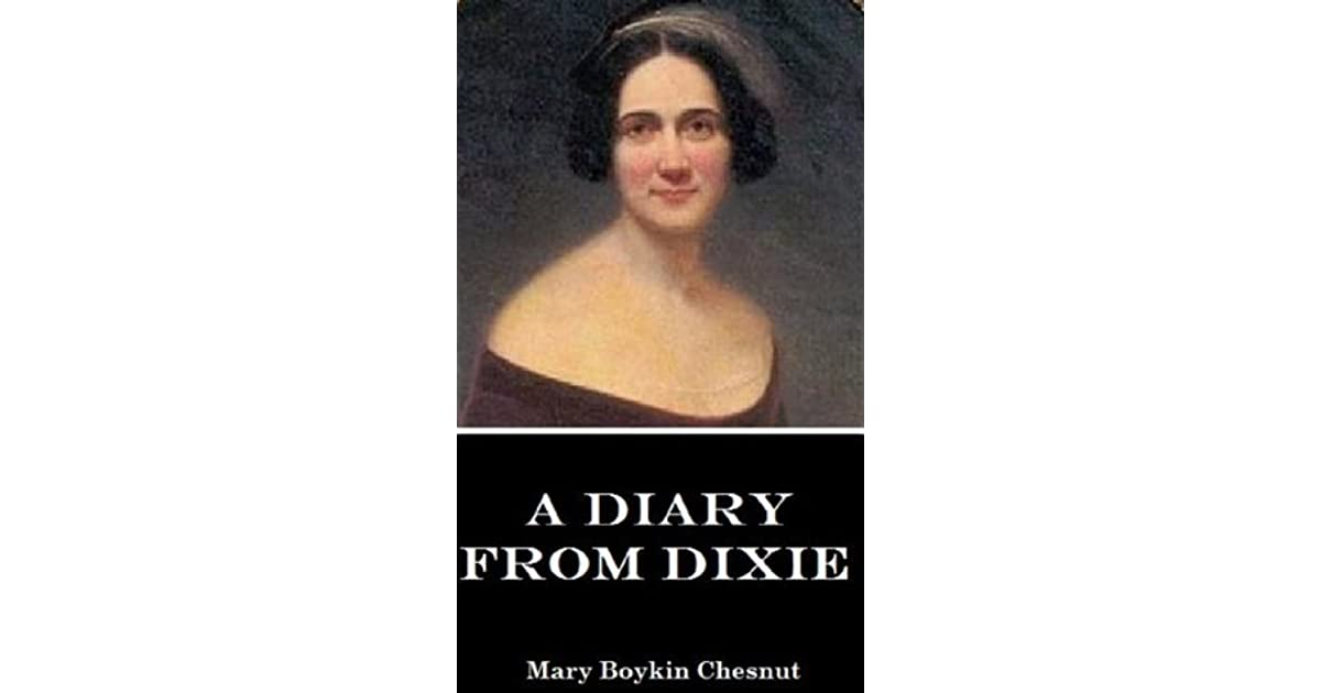 A Diary From Dixie: As Written By Mary Boykin Chesnut