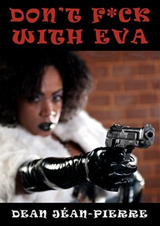 Don't F*ck With Eva