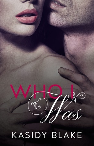 Who I Was (Who I Was, #1)