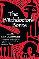 The Witchdoctor's Bones