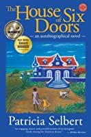 The House of Six Doors: An Autobiographical Novel