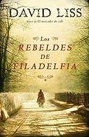 Los Rebeldes de Filadelfia