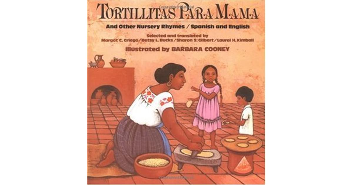 Tortillitas Para Mama: And Other Nursery Rhymes, Spanish and