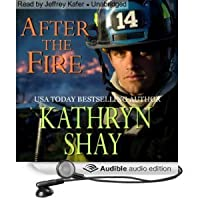 After The Fire (Hidden Cove Firefighters series Book 1)