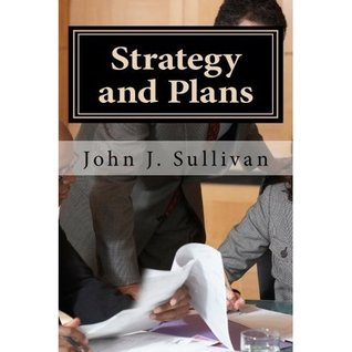 Strategy and Plans (Leadership Challenges for Servant Leaders Book 7)