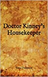Doctor Kinney's Housekeeper
