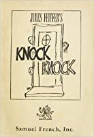 Knock Knock: A Comedy In Three Acts