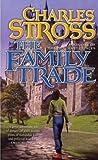 The Family Trade (The Merchant Princes, #1)