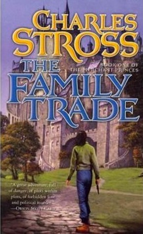 The Family Trade by Charles Stross