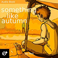 Something Like Autumn (Seasons, #3)