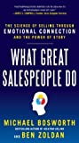 What Great Salespeople Do by Michael Bosworth