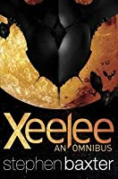 Xeelee (Xeelee Sequence, #1-4)