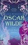 Oscar Wilde and the Dead Man's Smile (The Oscar Wilde Murder Mysteries, #3)