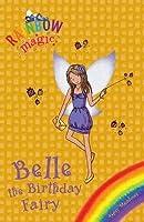 Belle the Birthday Fairy (Rainbow Magic)