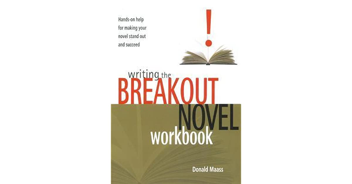 Writing the Breakout Novel Workbook: Hands-On Help for