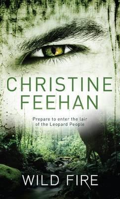 Wild Fire by Christine Feehan