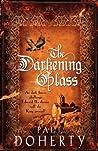 The Darkening Glass (Mathilde of Westminster, #3)