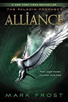 Alliance (Paladin Prophecy, #2)