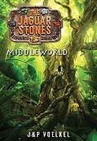Middleworld (Jaguar Stones, #1)