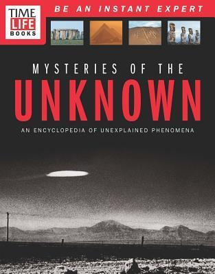 TIME-LIFE Mysteries of the Unknown Inside the World of the Strange and Unexplained