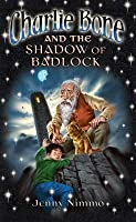 Charlie Bone and the Shadow of Badlock (Children Of The Red King, #7)