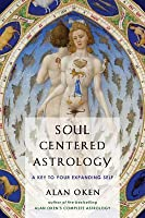 Soul Centered Astrology: A Key to Your Expanding Self