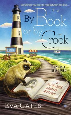 By Book or By Crook (Lighthouse Library Mystery #1)