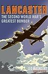 Lancaster: The Second World War's Greatest Bomber