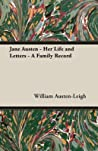 Jane Austen, Her Life and Letters: A Family Record