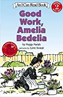 Good Work, Amelia Bedelia (I Can Read Book)