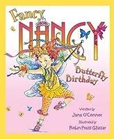 Fancy Nancy and the Butterfly Birthday (Fancy Nancy)