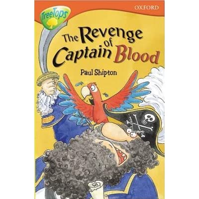 Oxford Reading Tree TreeTops More Stories A The Revenge of Captain Stage 13
