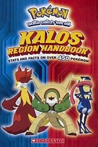 Kalos Region Handbook (Pokemon Gotta Catch'em All)