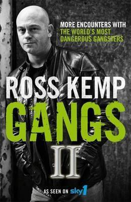 "Image result for ""Gangs II"" by Ross Kemp"
