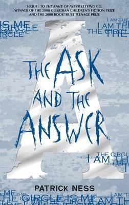 The Ask and the Answer Chaos Walki