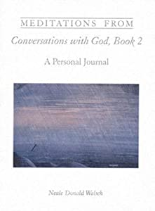Meditations from Conversations with God: A Personal Journal
