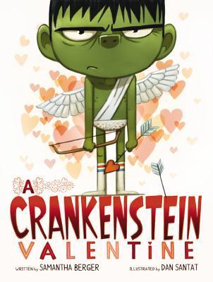 A Crankenstein Valentine by Samantha Berger