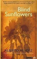 Blind Sunflowers