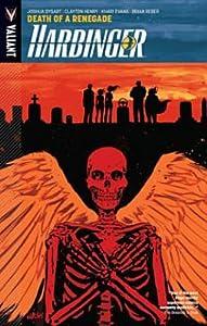 Harbinger, Volume 5: Death of a Renegade