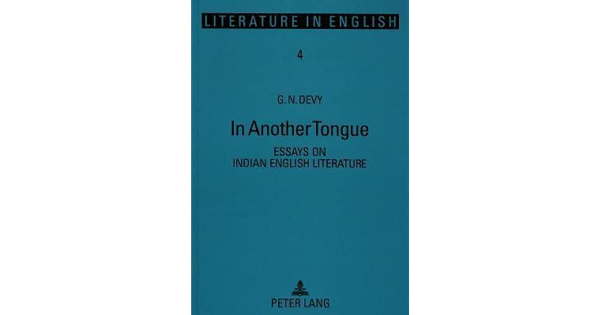 In Another Tongue Essays On Indian English Literature By Gn Devy