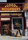 Good Neighbors: Gentrifying Diversity in Boston's South End