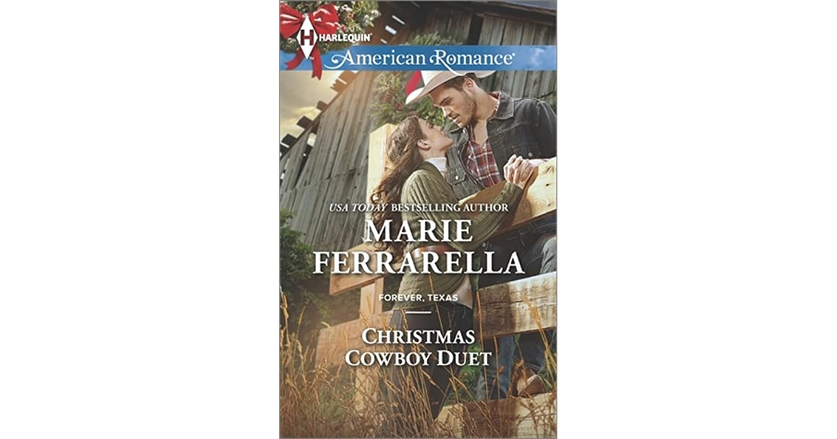 Christmas Cowboy Duet Forever Texas 12 By Marie Ferrarella