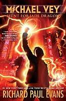 Hunt for Jade Dragon (Michael Vey, #4)