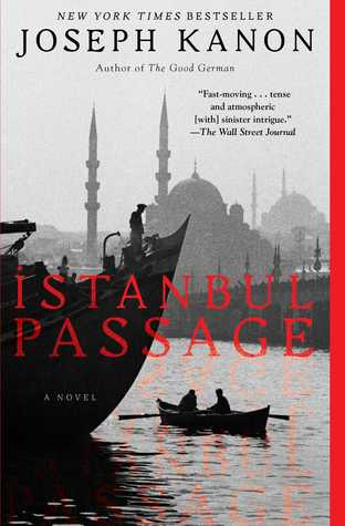 Istanbul Passage : Joseph Kanon